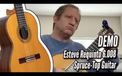 New Video! DEMO: Esteve Requinto 6008 Spruce Study No  3 Matteo Carcassi