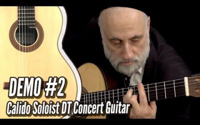 New Video! DEMO #2: Calido Soloist DT Spruce Double Top Classical Guitar | Calido Guitars