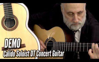 New Video! DEMO: Calido Soloist DT Spruce Double Top Classical Guitar | Calido Guitars